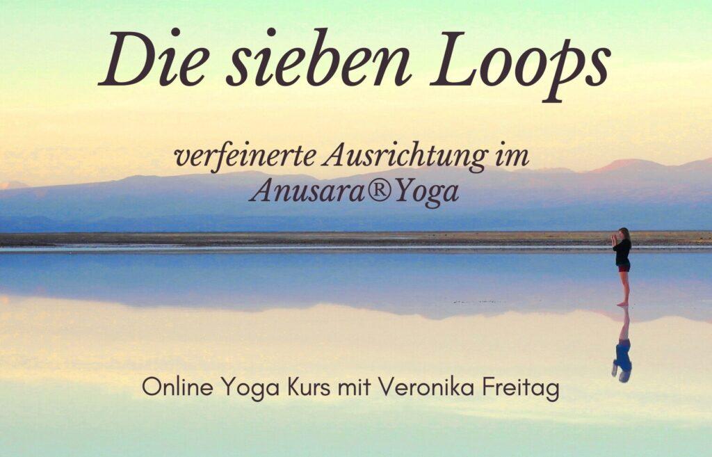 Die sieben Loops – Online Video Kurs mit Veronika